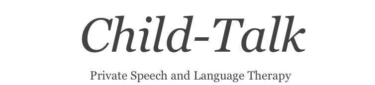 Child-Talk    Private Speech and Language Therapy